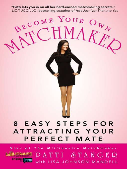 Title details for Become Your Own Matchmaker by Patti Stanger - Wait list
