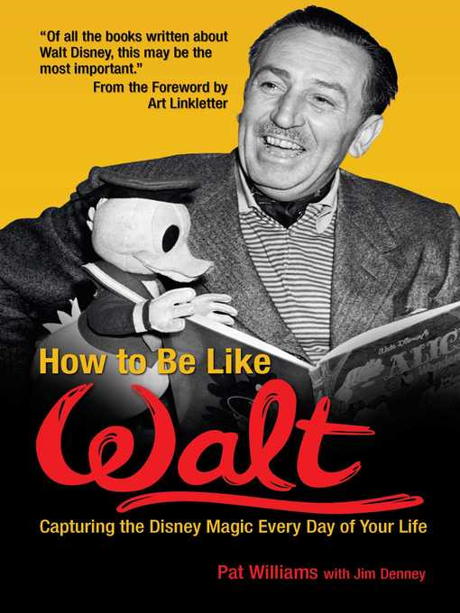Title details for How to Be Like Walt by Pat Williams - Available