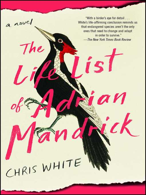 Title details for The Life List of Adrian Mandrick by Chris White - Available