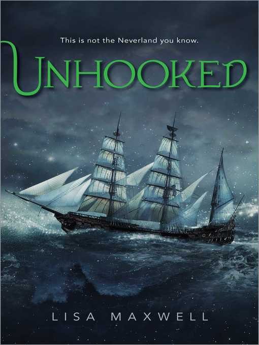 Title details for Unhooked by Lisa Maxwell - Wait list