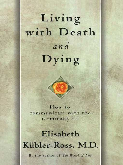 an analysis of on death and dying by elisabeth kubler ross