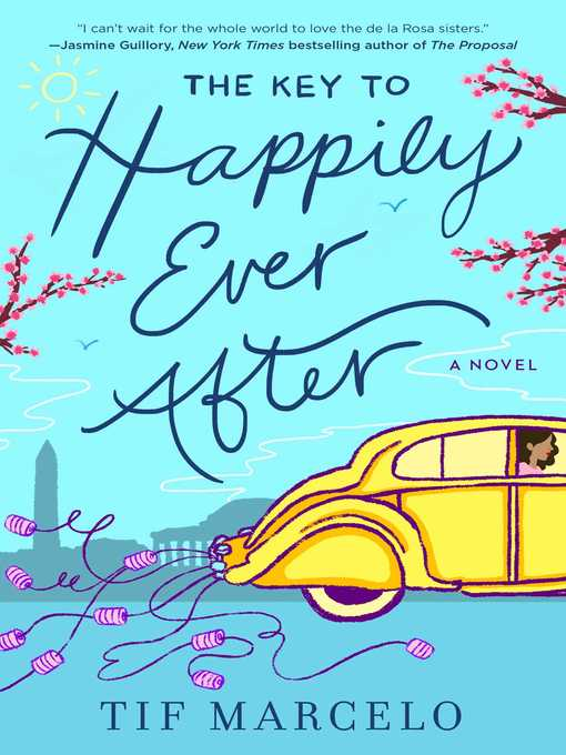 Title details for The Key to Happily Ever After by Tif Marcelo - Wait list