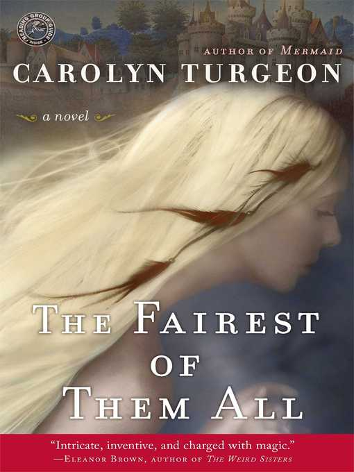 Title details for The Fairest of Them All by Carolyn Turgeon - Wait list