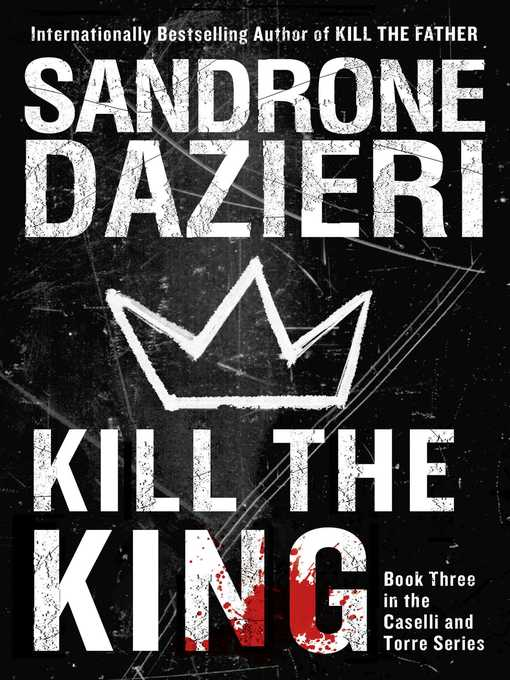 Title details for Kill the King by Sandrone Dazieri - Wait list