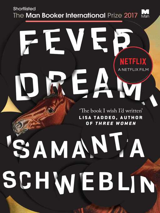 Title details for Fever Dream by Samanta Schweblin - Available