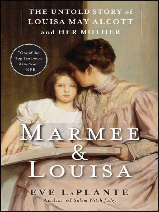 Title details for Marmee & Louisa by Eve LaPlante - Wait list