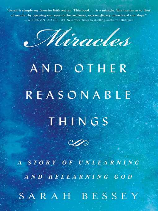 Title details for Miracles and Other Reasonable Things by Sarah Bessey - Available
