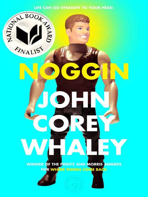 Title details for Noggin by John Corey Whaley - Wait list
