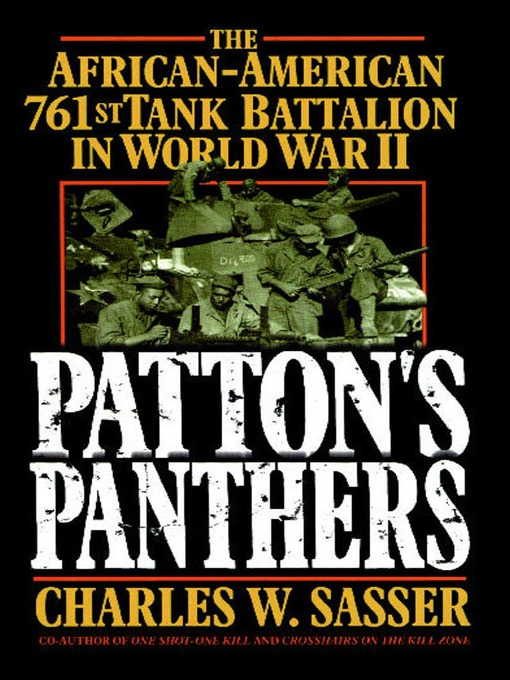Title details for Patton's Panthers by Charles W. Sasser - Available