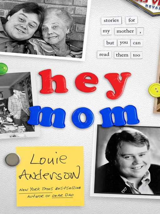Title details for Hey Mom by Louie Anderson - Wait list