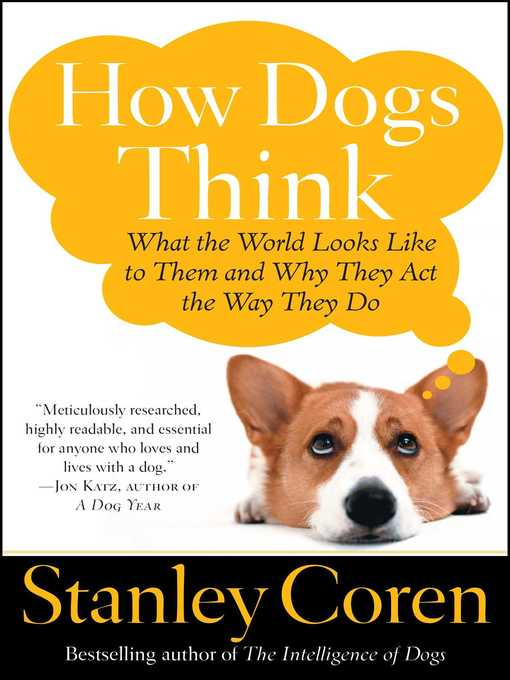 Title details for How Dogs Think by Stanley Coren - Wait list
