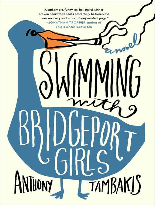 Title details for Swimming with Bridgeport Girls by Anthony Tambakis - Wait list
