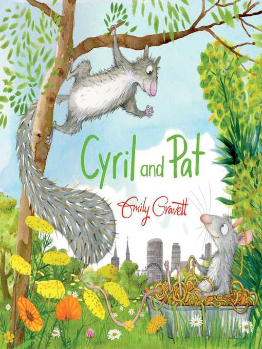 Title details for Cyril and Pat by Emily Gravett - Available