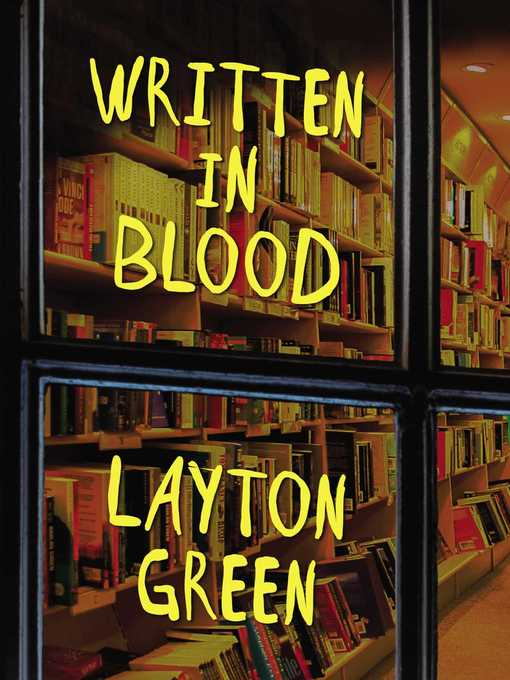 Title details for Written in Blood by Layton Green - Available