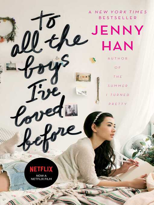 Title details for To All the Boys I've Loved Before by Jenny Han - Wait list