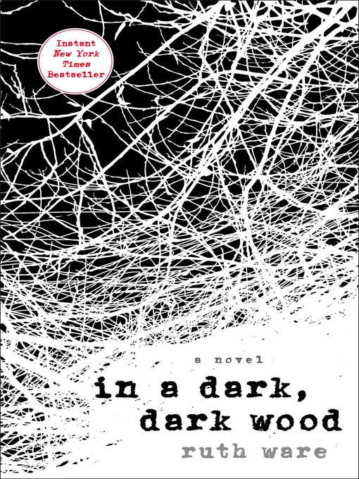 Title details for In a Dark, Dark Wood by Ruth Ware - Available