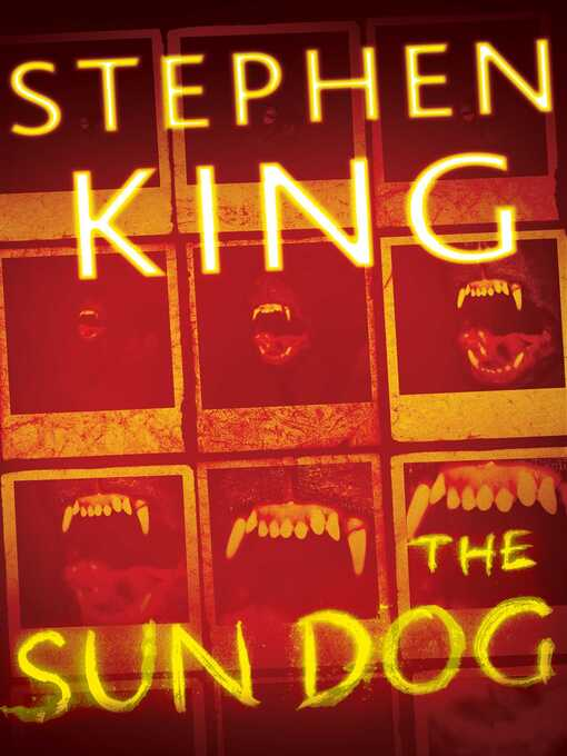 Title details for The Sun Dog by Stephen King - Available