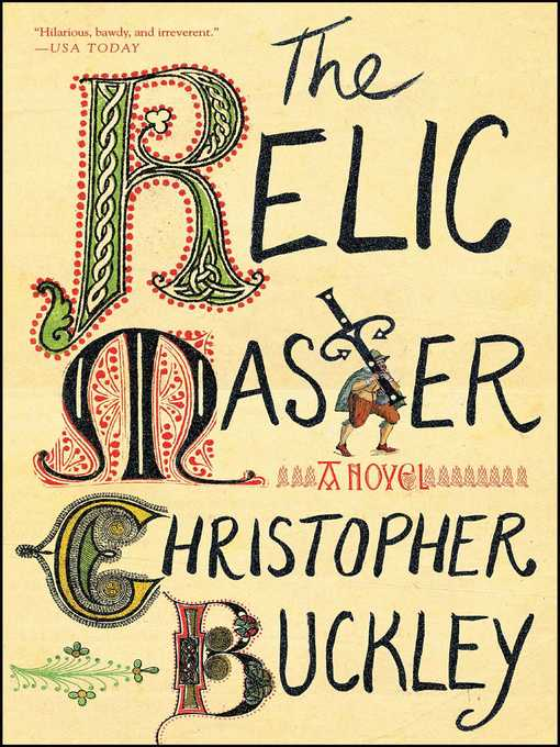 Title details for The Relic Master by Christopher Buckley - Wait list