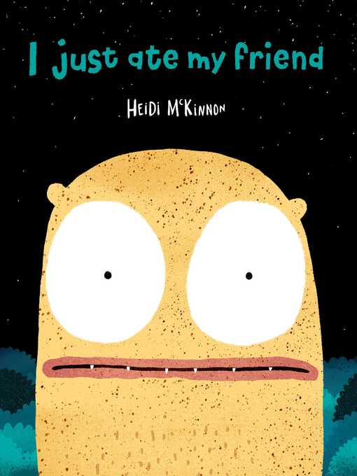 Cover image for book: I Just Ate My Friend
