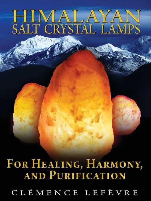 Title details for Himalayan Salt Crystal Lamps by Clémence Lefèvre - Wait list