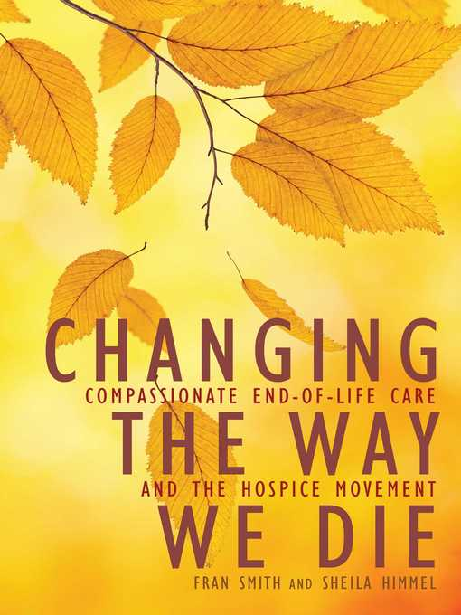 Title details for Changing the Way We Die by Fran Smith - Available