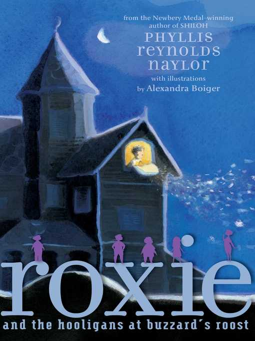 Title details for Roxie and the Hooligans at Buzzard's Roost by Phyllis Reynolds Naylor - Wait list