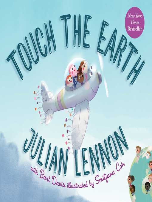 Title details for Touch the Earth by Julian Lennon - Available