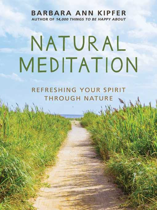 Title details for Natural Meditation by Kipfer, Barbara Ann - Available
