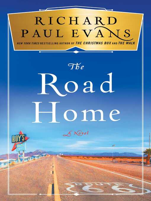 Title details for The Road Home by Richard Paul Evans - Available