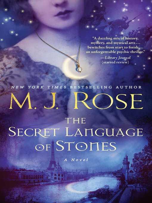 Title details for The Secret Language of Stones by M. J. Rose - Wait list