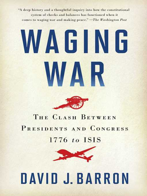 Title details for Waging War by David J. Barron - Wait list