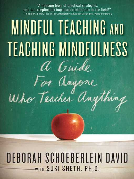 Mindful teaching and teaching mindfulness ok virtual library title details for mindful teaching and teaching mindfulness by deborah schoeberlein david wait list fandeluxe Image collections