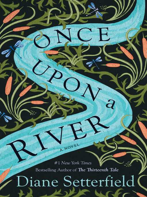 Title details for Once Upon a River by Diane Setterfield - Wait list