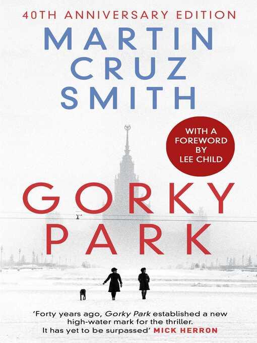 Title details for Gorky Park by Martin Cruz Smith - Wait list