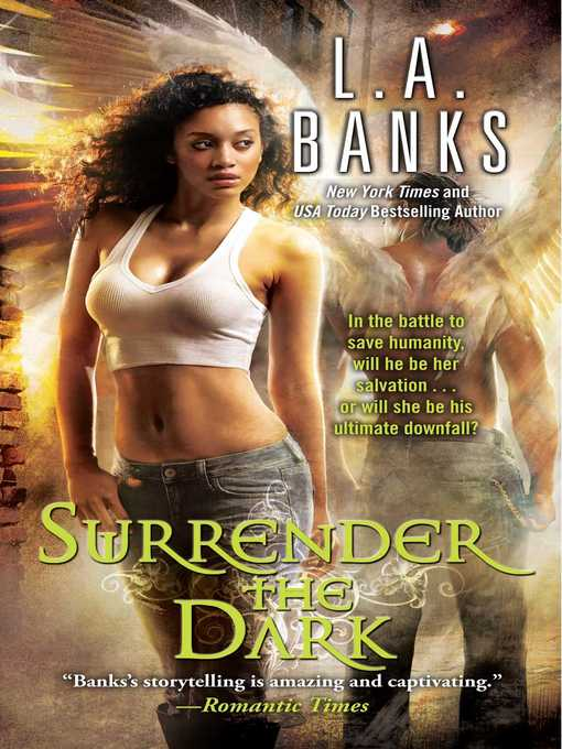 Title details for Surrender the Dark by L.A. Banks - Wait list