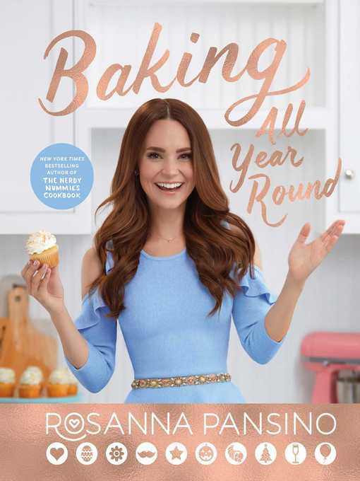 Title details for Baking All Year Round by Rosanna Pansino - Wait list
