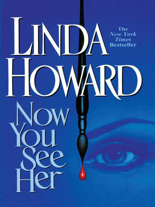 Title details for Now You See Her by Linda Howard - Available