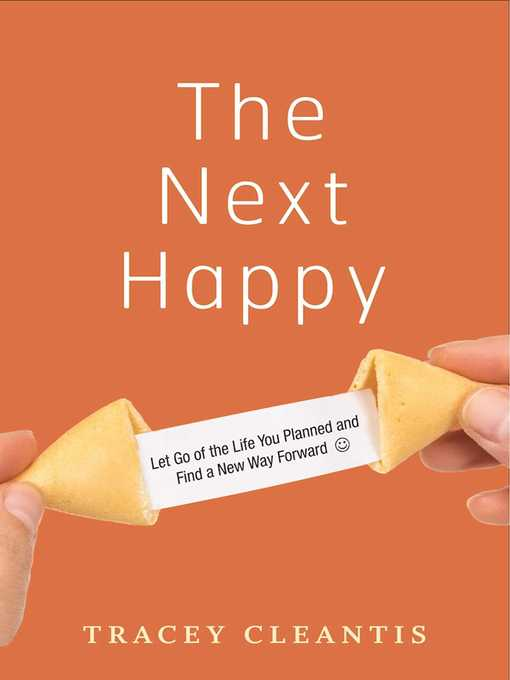 Title details for The Next Happy by Tracey Cleantis - Wait list