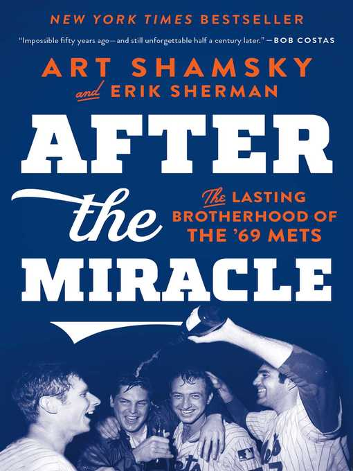 Title details for After the Miracle by Art Shamsky - Available