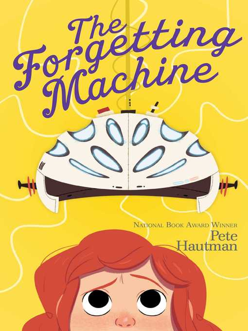 Title details for The Forgetting Machine by Pete Hautman - Wait list
