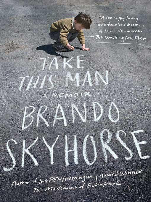 Title details for Take This Man by Brando Skyhorse - Wait list