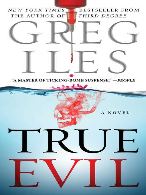 Title details for True Evil by Greg Iles - Wait list