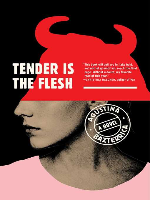 Title details for Tender Is the Flesh by Agustina Bazterrica - Wait list