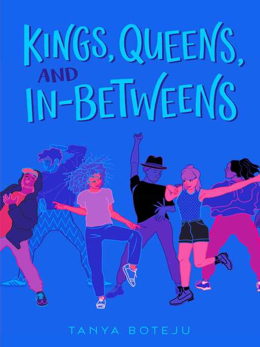 Title details for Kings, Queens, and In-Betweens by Tanya Boteju - Wait list