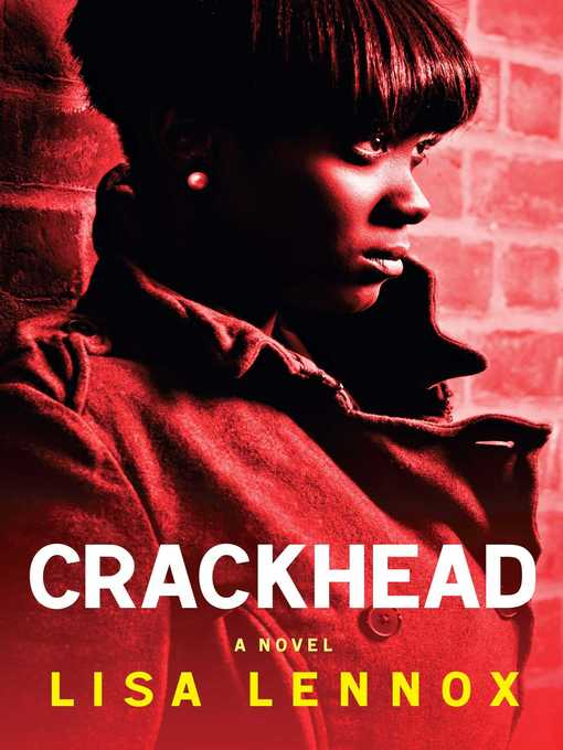 Title details for Crackhead by Lisa Lennox - Wait list