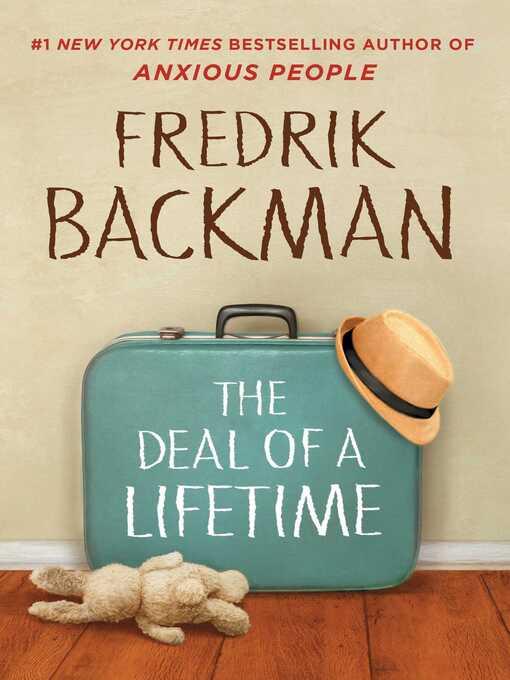 Title details for The Deal of a Lifetime by Fredrik Backman - Wait list