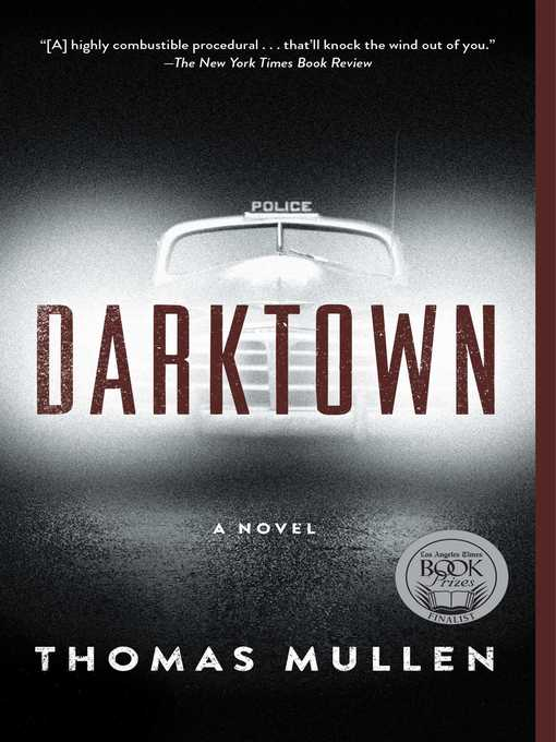 Title details for Darktown by Thomas Mullen - Wait list