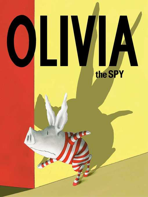 Title details for Olivia the Spy by Ian Falconer - Available