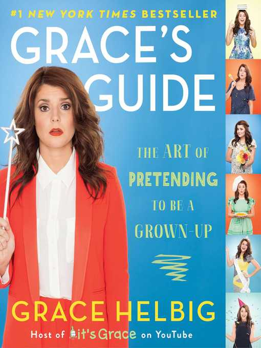 Title details for Grace's Guide by Grace Helbig - Wait list