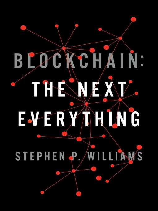 Title details for Blockchain by Stephen P. Williams - Available